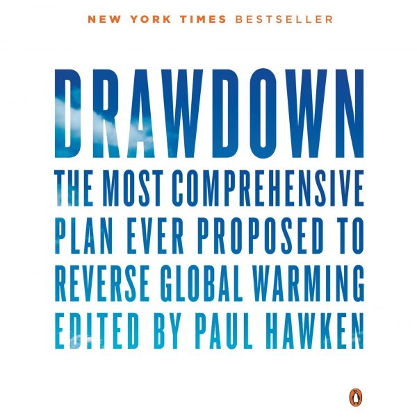Drawdown Comment inverser le cours du réchauffement planétaire