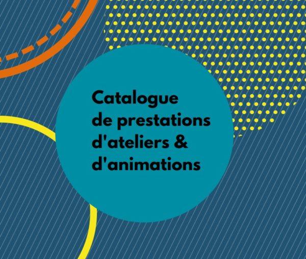 Catalogue de prestations d'ateliers & d'animations