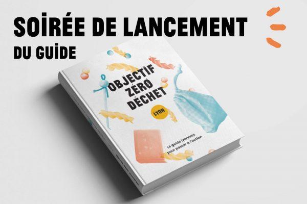 Lancement du Guide «Objectif Zéro Déchet Lyon»